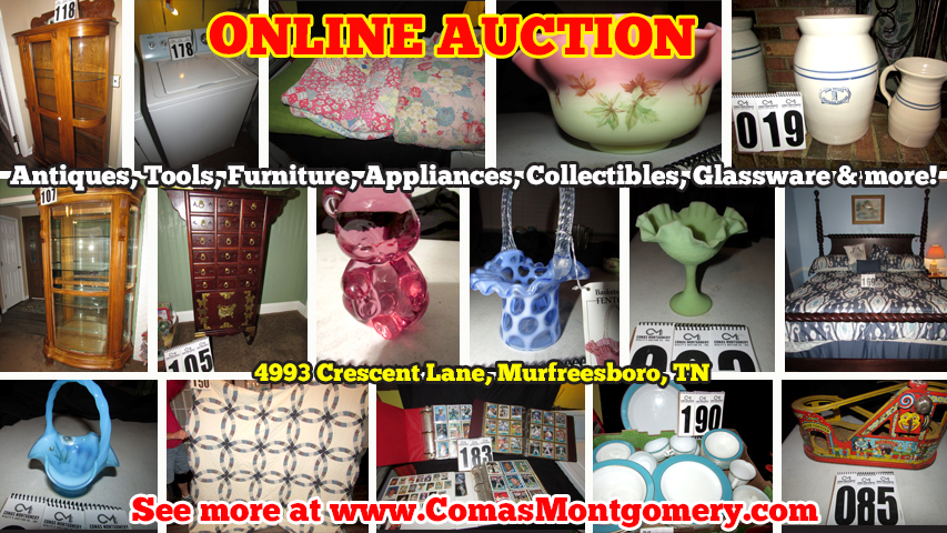 Estate, Sale, Auction, Liquidation, For Sale, Furniture, Antiques, Collectibles, Fenton, Glassware, Glass, Figurines, Appliances, Quilts, Housewares, Tools, Lawn Equipment, Lawn Mower, Murfreesboro, Tennessee, Online Auction, Comas, Montgomery